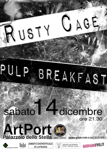 rusty cage + pulp breakfast
